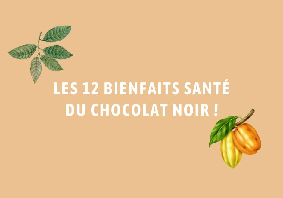 Les 12 bienfaits du Chocolat noir