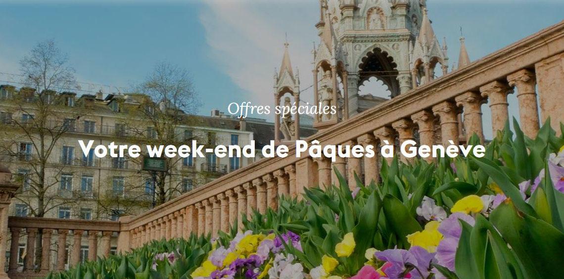 Le Week-end de Pâques à Genève… ça vous dit??